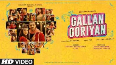 Photo of Gallan Goriyan Lyrics in English and Hindi | Dhvani Bhanushali | John