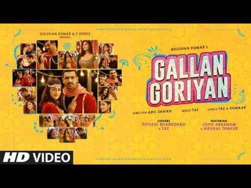 Gallan Goriyan Lyrics in English and Hindi | Dhvani Bhanushali | John