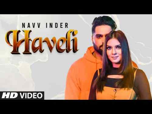 Photo of Haveli Lyrics in English and Punjabi – Navv Inder |  Jaggi Jagowal, Dhruv G