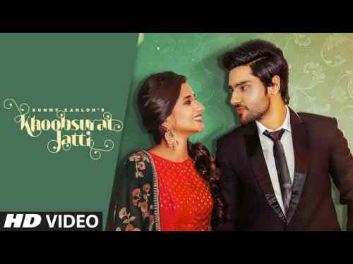 Photo of Khoobsurat Jatti Lyrics in English and Punjabi | Sunny Kahlon Ft Kanika