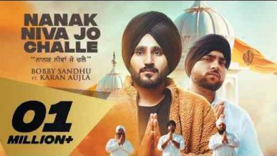 Photo of Nanak Niva Jo Challe Lyrics in English and Punjabi  | Karan Aujlla |Bobby