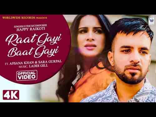Raat Gayi Baat Gayi Lyrics - Happy RaiKoti Ft. Afsana Khan | Sara Gurpal