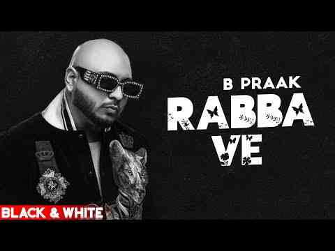 Photo of Rabba ve Lyrics in English and Punjabi – B Praak | Jaani | Punjabi Songs