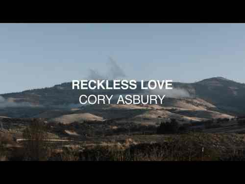 Photo of Reckless Love chords  and Lyrics by Cory Asbury
