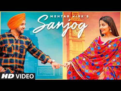 Photo of Sanjog Lyrics in English and Punjabi | Mehtab Virk Ft Sonia Mann