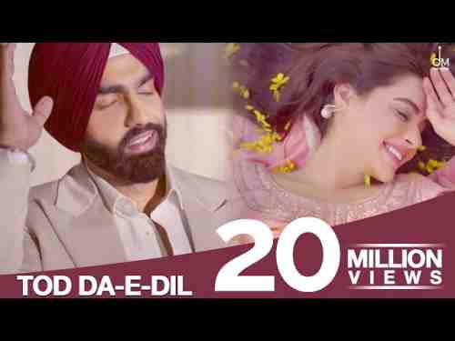 Photo of Tod Da e Dil  Lyrics –  Ammy Virk – Mandy Thakkar | Punjabi Sad Song