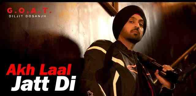 Akh Laal Jatti Di Lyrics in English and Punjabi | Diljit Dosanjh |G.O.A.T.