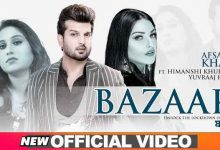Photo of Bazaar Lyrics in English and Punjabi | Afsana Khan Ft Himanshi Khurana