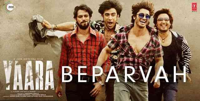 Photo of BEPARVAH Lyrics in English and Hindi |  Rev Shergill | Yaara Movie