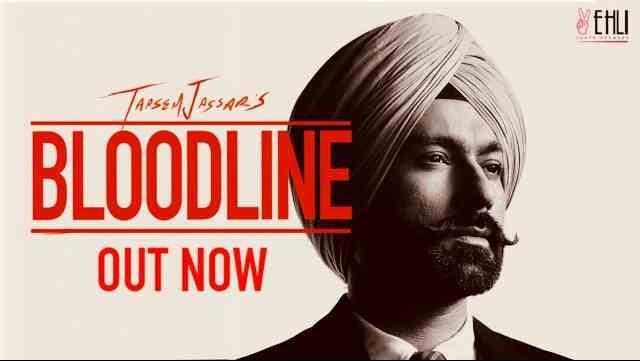 Photo of Bloodline Lyrics in English and Punjabi – Tarsem Jassar | Byg Byrd