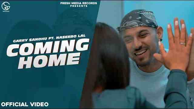 Photo of Coming Home Lyrics in English and Punjabi | Garry Sandhu ft. Naseebo