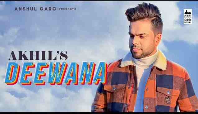 Photo of Deewana Chords and Lyrics in English – Akhil | Pav Dharia | Desi Routz