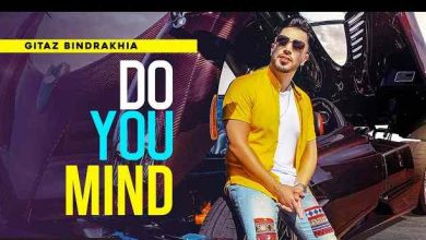 Photo of Do You Mind Lyrics in English and Punjabi | Gitaz Bindrakhia | Rav Hanjra