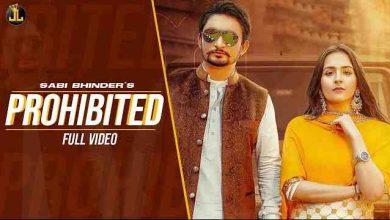 Photo of Prohibited Lyrics in English and Punjabi | Sabi Bhinder & Gurlez Akhtar