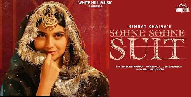 Photo of Sohne Sohne Suit Lyrics in English and Punjabi | NIMRAT KHAIRA | Harj