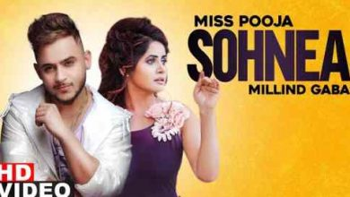 Photo of Sohnea Lyrics in English and Punjabi   Miss Pooja ft Millind Gaba