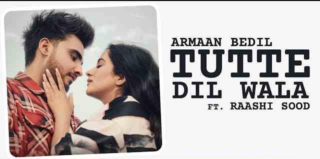 Tutte Dil Wala Lyrics in English and Punjabi | Armaan Bedil | Sara Gurpal
