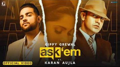 Photo of ASK THEM Lyrics in English and Punjabi | Gippy Grewal | Karan Aujla