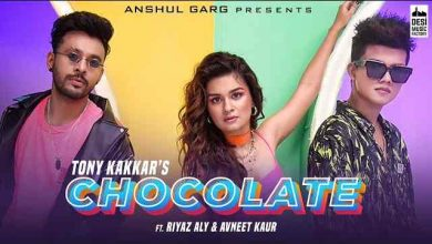 Chocolate Lyrics in English and Hindi - Tony Kakkar | Avneet Kaur
