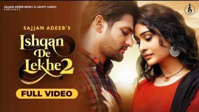 Photo of Ishqan De Lekhe 2 Lyrics in English and Punjabi | Sajjan Adeeb |  Payal