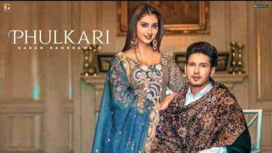 Photo of Phulkari Lyrics in English and Punjabi |  Karan Randhawa | Simar Kaur
