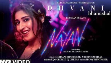 Nayan Lyrics in English and Hindi | Dhvani Bhanushali | Jubin Nautiyal